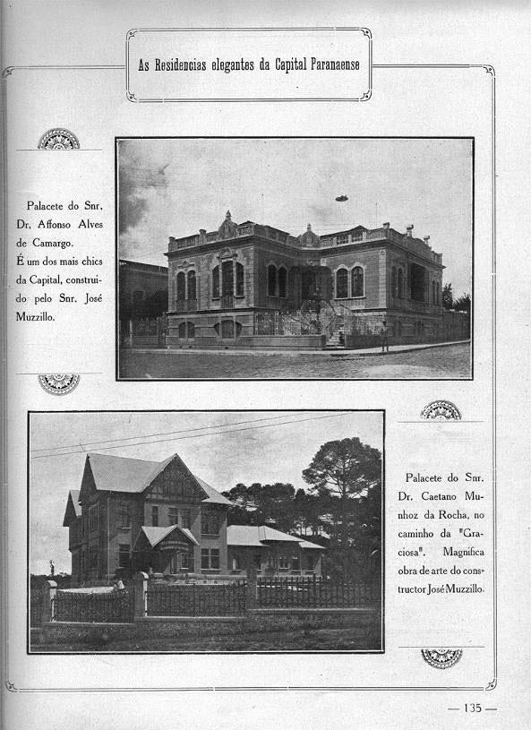 Em 1923, a residência de Affonso Camargo, situada na Praça Osório, é considerada uma das mais 'elegantes' de Curitiba.